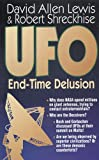 UFO: End-Time Delusion (English Edition)