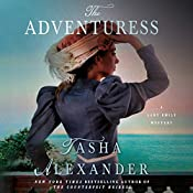 The Adventuress: A Lady Emily Mystery, Book 10 | Tasha Alexander