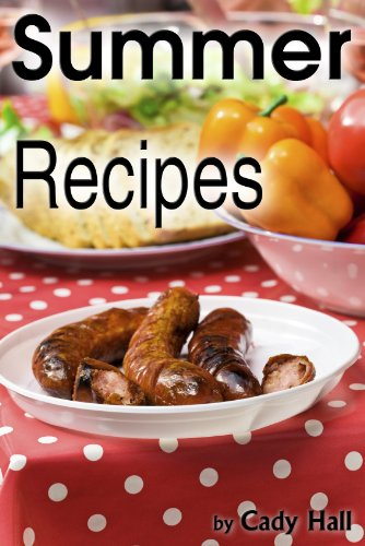 Summer Recipes For Easy Entertaining