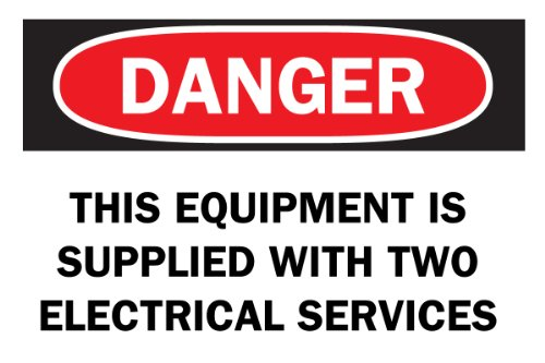 "Brady 23038 Plastic, 10"" X 14"" Danger Sign Legend, ""This Equipment Is Supplied With Two Electrical Services"""