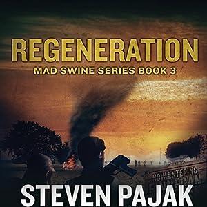 Mad Swine: Regeneration Audiobook