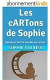 Les cARTons de Sophie: Fabriquez VOTRE meuble en carton (Les bases du cartonnage)