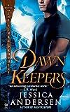 Dawnkeepers (Final Prophecy, Book 2)