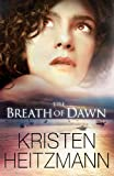 The Breath of Dawn (A Rush of Wings)