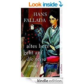 Altes Herz geht auf die Reise: Roman (Fallada 5331) (German Edition)