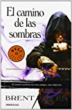 El camino de las sombras / The Way of Shadows (El Ángel De La Noche / the Night Angel) (Spanish Edition)