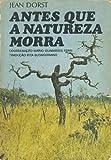 img - for Antes que a Natureza Morra - Por uma Ecologia Politica (Translated from French, Original Title - Avant Que Nature Meure pour ume ecologie politique) book / textbook / text book