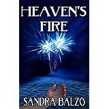 Heaven's Fire (A Fireworks Thriller)