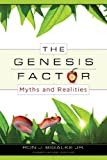 The Genesis Factor: Myths and Realities (Myths & Realities)