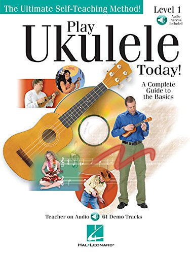 Play Ukulele Today!: A Complete Guide to the Basics Level 1 ISBN-13 9780634078613