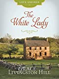 The White Lady (Love Endures)