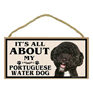Imagine This Wood Breed Sign, It's All About My Portuguese Water Dog