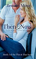 Then & Now (The This & That Series Book 3) (English Edition)