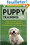 Puppy Training 101: How to Raise a Pu...