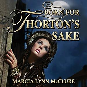 Born for Thorton's Sake Audiobook