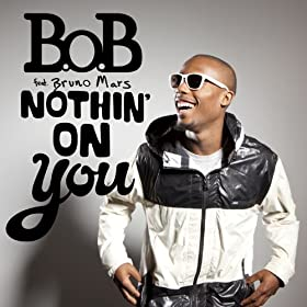 Nothin' On You [Feat. Bruno Mars] (Album Version)