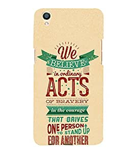 Bravery Acts Person 3D Hard Polycarbonate Designer Back Case Cover for Oppo F1 Plus