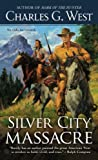 img - for Silver City Massacre book / textbook / text book