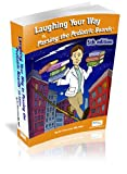 img - for Laughing Your Way to Passing the Pediatric Boards: The Seriously Funny Study Guide (Silverstein, Laughing Your Way to Passing the Pediatric Boar) book / textbook / text book