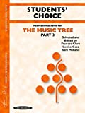 The Music Tree: Students' Choice, Part 3: Piano Collection (Piano) (Music Tree (Summy))