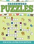 Crossword Puzzles For Kids: Super Fun...