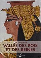 Vallée des rois et des reines : Guide complet