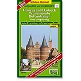 Hansestadt Lübeck, Travemünde, Boltenhagen und Umgebung Radwander- und Wanderkarte 1 : 50 000: Ausflüge zwischen...