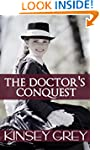 The Doctor's Conquest: Victorian Firs...