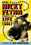 How I Nicky Flynn Finally Get a Life (and a Dog)