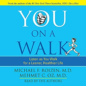 You: On a Walk | [Michael F. Roizen, Mehmet C. Oz]