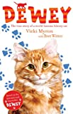 Vicki Myron Dewey: The True Story of a World-Famous Library Cat