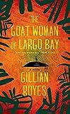 The Goat Woman of Largo Bay: A Novel (A Shadrack Myers Mystery)