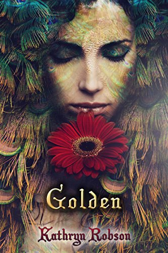 Golden, by Kathryn Robson