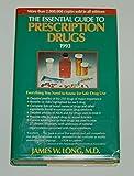 Essential Guide to Prescription Drugs, 1993