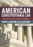 American Constitutional Law, Volume II: The Bill of Rights and Subsequent Amendments (0813347475) by Rossum, Ralph A.