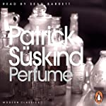 Perfume: The Story of a Murderer | Patrick Suskind