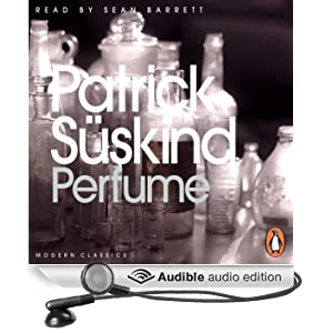 Perfume: The Story of a Murderer (Unabridged)