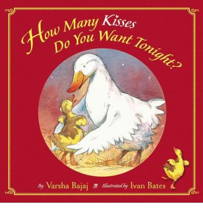 how-many-kisses-do-you-want-tonight-by-author-varsha-bajaj-january-2008