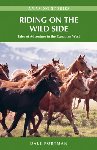 riding-on-the-wild-side-tales-of-adventure-in-the-canadian-west