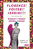 img - for Florence Foster Jenkins: The Life of the World's Worst Opera Singer book / textbook / text book