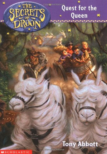 Quest for the Queen (Secrets of Droon)