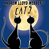 Andrew Lloyd Webber's Cats (The New Musical Cast)