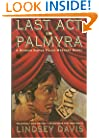 Last Act in Palmyra (Marcus Didius Falco Mysteries)