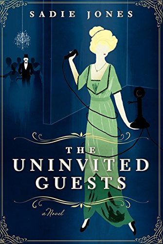 Image of The Uninvited Guests: A Novel