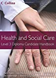 Health and Social Care Diplomas - Level 3 Diploma Candidate Handbook
