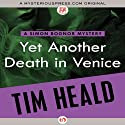 Yet Another Death in Venice: A Simon Bognor Mystery (       UNABRIDGED) by Tim Heald Narrated by Tim Bruce