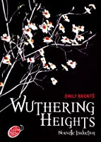 Wuthering Heights : Nouvelle traduction