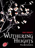 Wuthering Heights : Nouvelle traduction Emily Brontë
