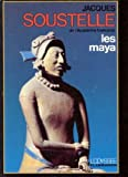 Les Maya (L'Odyssee) (French Edition) (2082004465) by Soustelle, Jacques