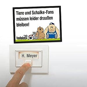Anti-Schalke-Klingelschild - Dortmund-, Bayern- und alle Fußball-Fans aufgepasst. Witziges Geschenk für Freunde, Kollegen, Geburtstage und Partys - Klingelschilder, Büroschilder, Türschilder, Warnschilder, Hunde Verbotsschilder Zutrittsschild, Eingang
